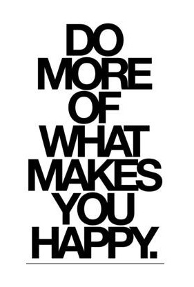 46925_do-more-of-what-makes-you-happy-245219-320-571